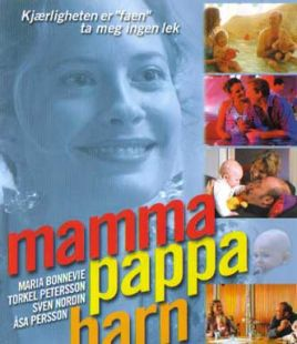 Mamma Pappa Barn 2003