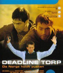 Deadline Torp 2005